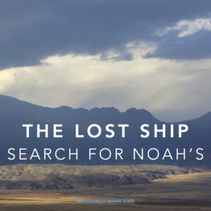 The Lost Ship: In Search of Noah's Ark presentation